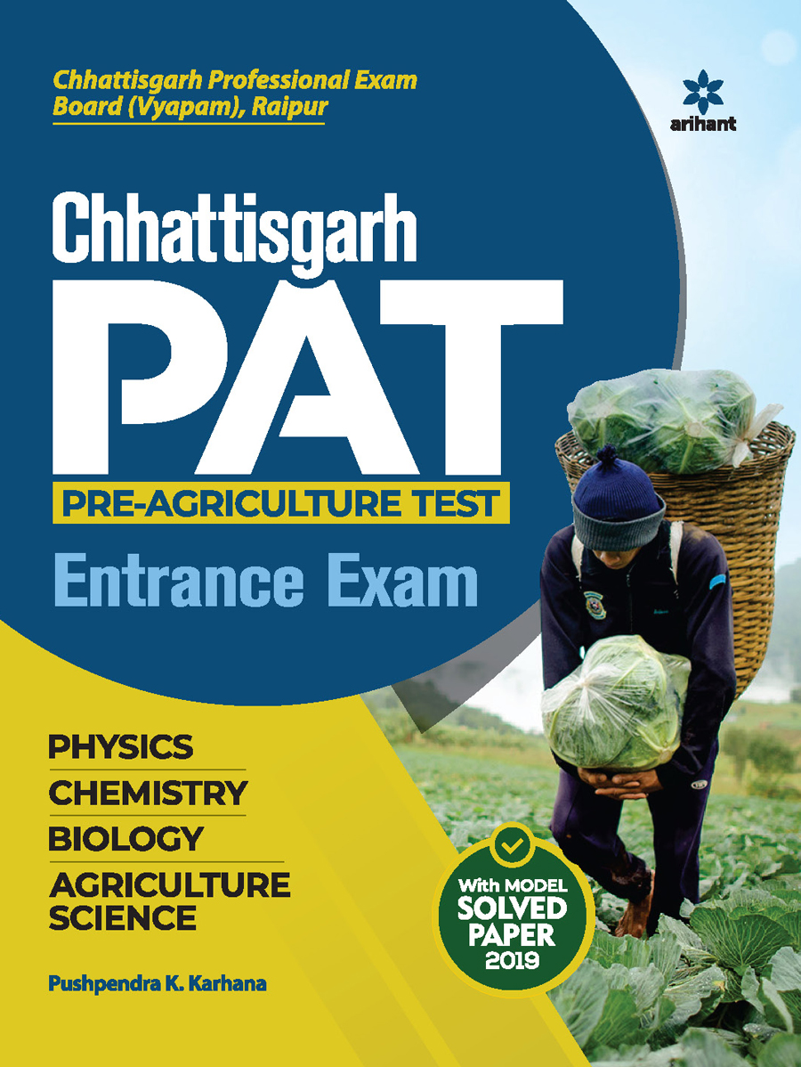 Chhattisgarh PAT Pre Agriculture Test Entrance Exam Guide 2021