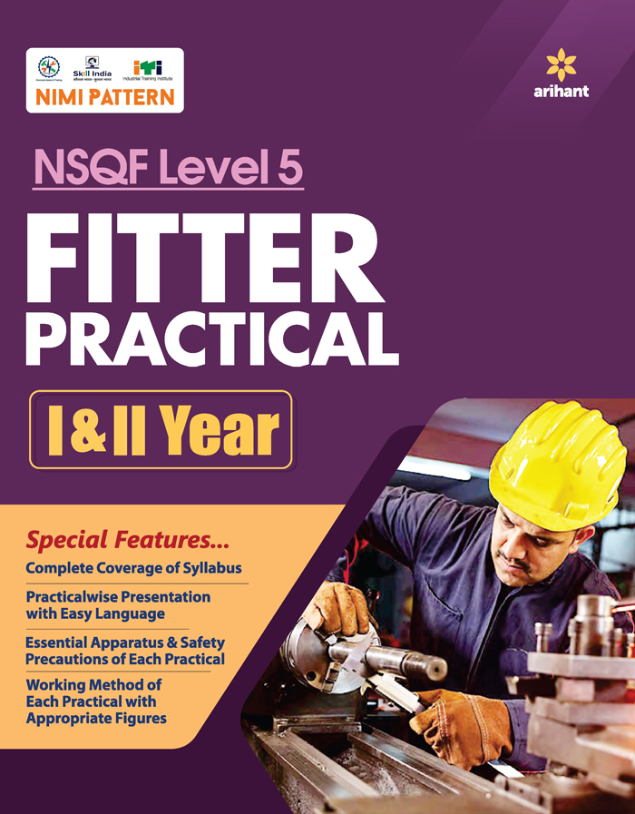 NSQF (Level 5) Fitter Practical 1 and 2 Year
